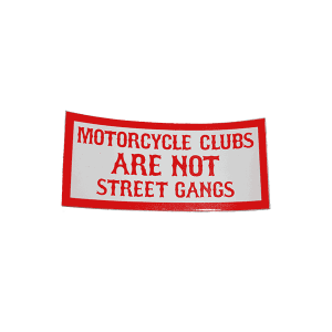 motorcycle clubs are not street gangs sticker
